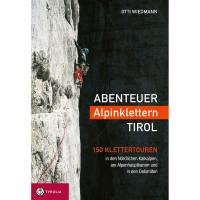 TYROLIA Abenteuer Alpinklettern Tirol - Kletterführer